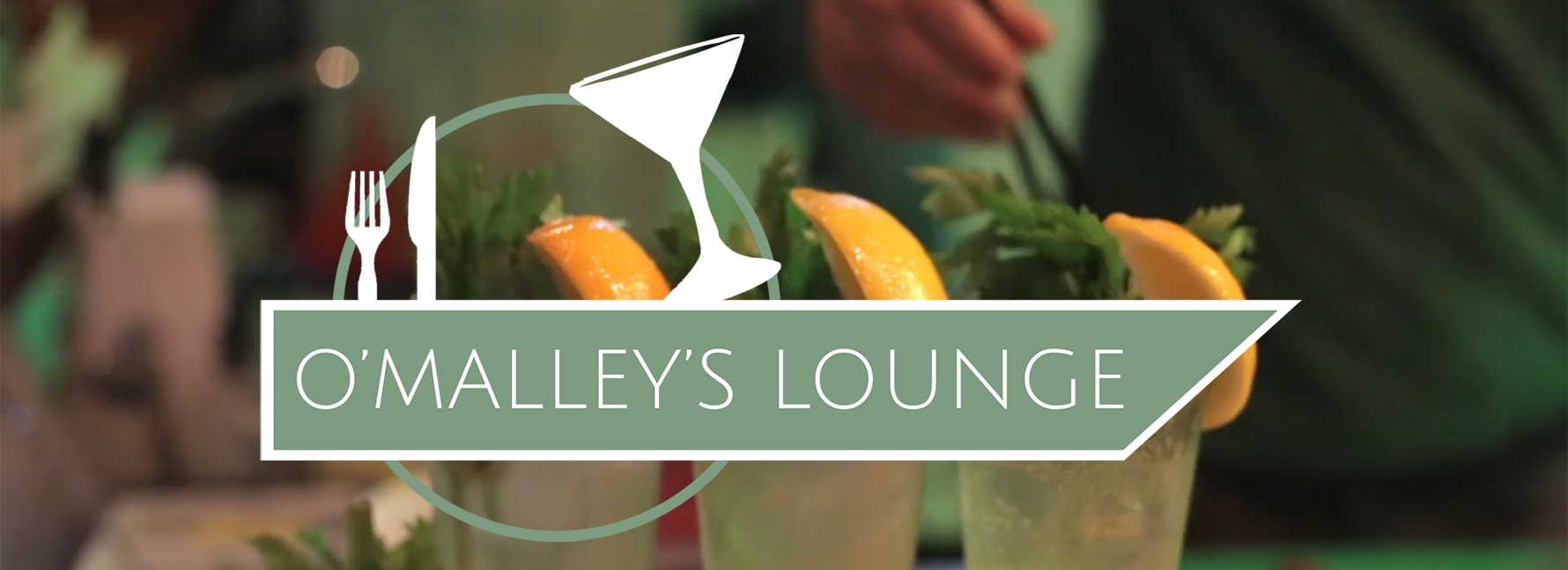 O'Malley's lounge logo and three cocktails